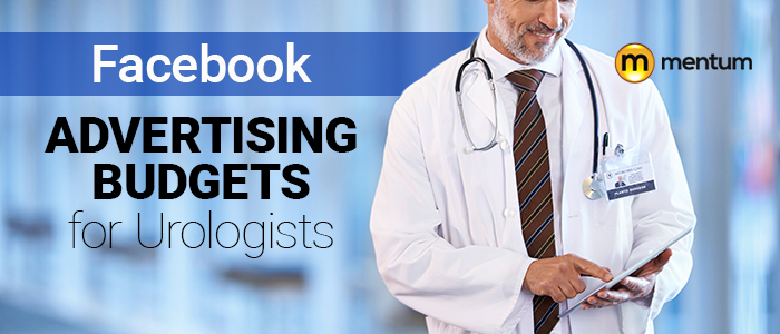 facebook advertising budgets for urologists
