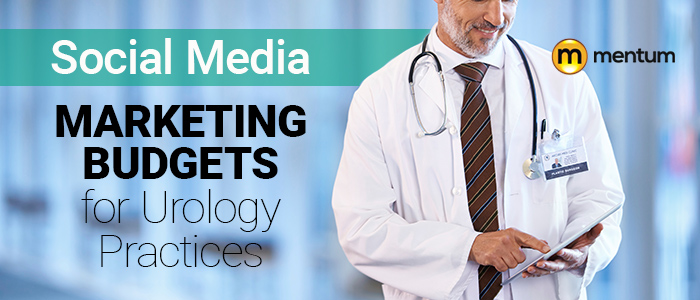 social media marketing budgets for urology practices